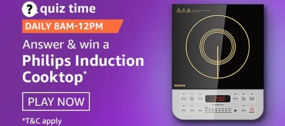 Amazon Quiz 5 January 2021 Answers Win Philips Induction Cooktop