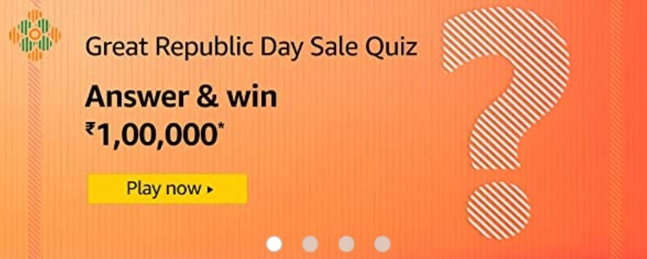 Amazon Great Republic Day Sale Quiz Answers Win Rs. 1,00,000 Pay Balance