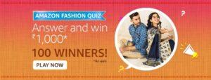 Amazon Fashion Quiz Answers Win Rs. 1,000 Pay Balance (100 Winners)