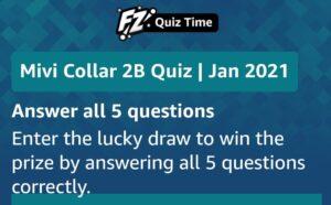 Amazon Mivi Collar 2B Quiz Answers Win Rs. 1,000 Pay Balance (100 Winners)
