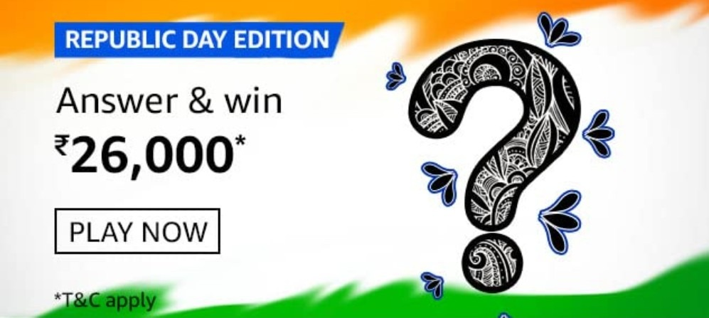 Amazon Republic Day Edition Quiz Answers Win Rs. 26,000 Pay Balance