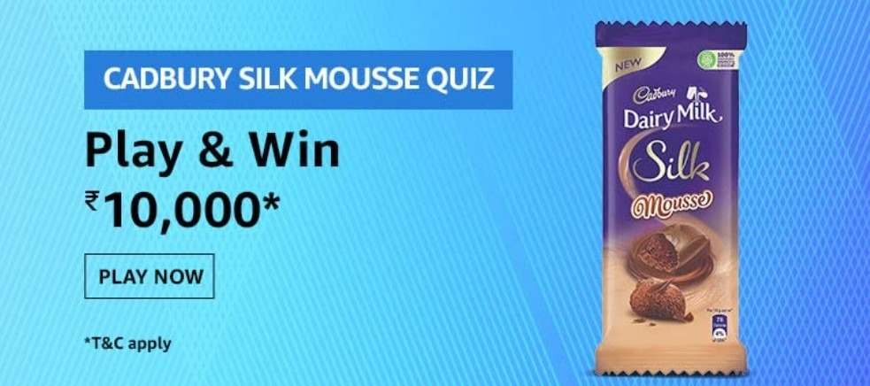 Amazon Cadbury Silk Mousse Quiz Answers Win Rs. 10,000 Pay Balance (10 Winners)