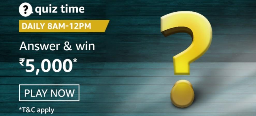 Amazon Quiz Answers 8 February 2021 Win Rs. 5000 Pay Balance (5 Winners)