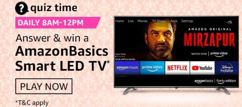 Amazon Quiz Answers 13 February 2021 Win Amazon Basics Smart LED TV