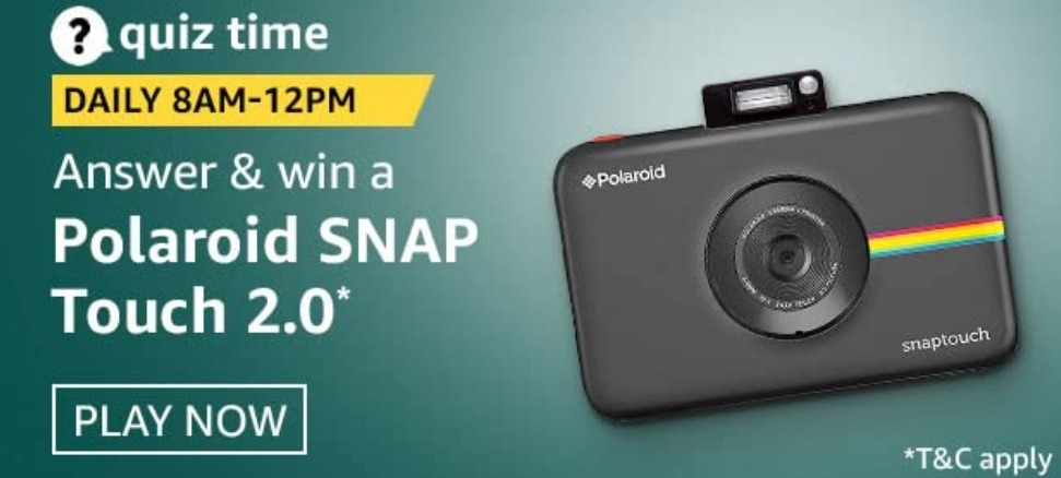Amazon Quiz Answers 11 February 2021 Win Polaroid SNAP Touch 2.0