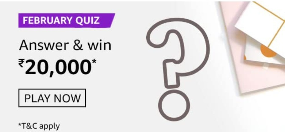 Amazon February Quiz Answers Win Rs. 20,000 Pay Balance