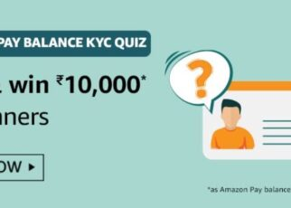 Amazon Pay Balance KYC Quiz Answers Win Rs. 10,000 Pay Balance (10 Winners)