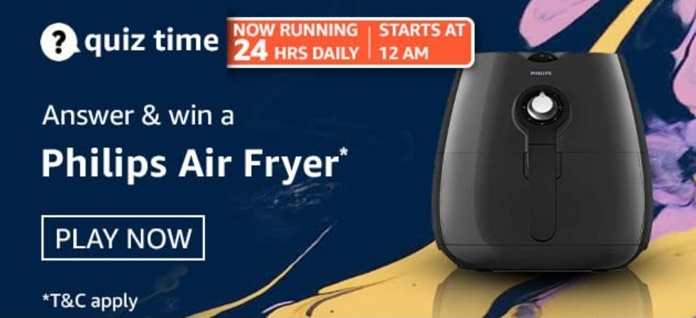 Amazon Quiz Answers 26 February 2021 Win Philips Air Fryer