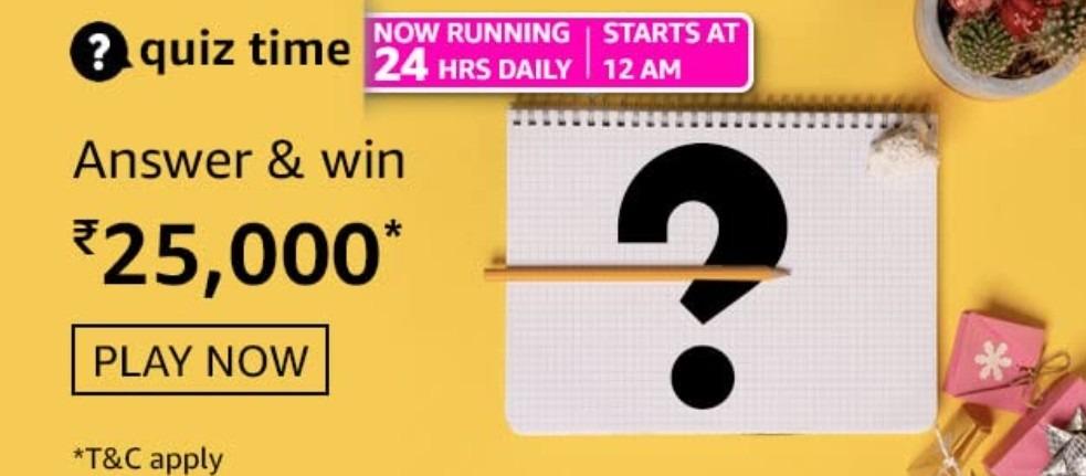 Amazon Quiz Answers 27 February 2021 Win Rs. 25000 Pay Balance