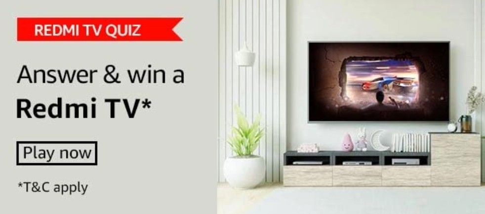 Amazon Redmi TV Quiz Answers Win Redmi TV (2 Winners)