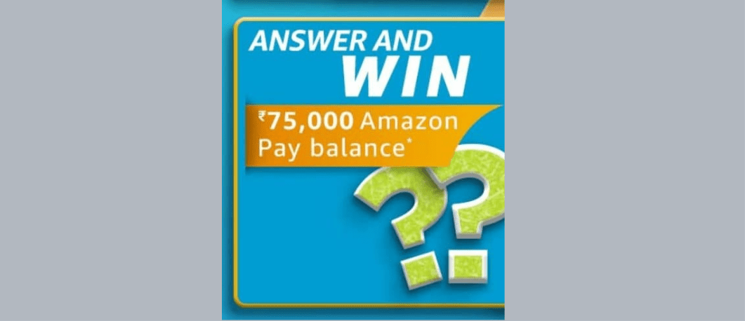 Amazon Carnival Edition Quiz Answers Win Rs. 75,000 Pay Balance (2 Winners)
