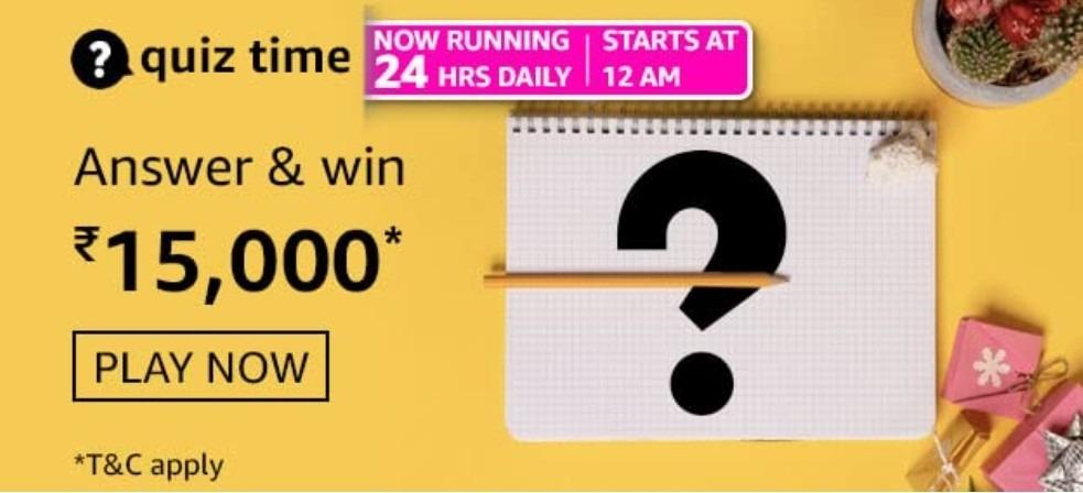 Amazon Quiz Answers 11 March 2021 Win Rs. 15,000 Pay Balance (2 Winners)