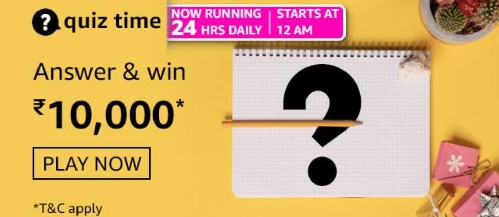 Amazon Quiz Answers 22 March 2021 Win Rs. 10,000 Pay Balance (3 Winners)