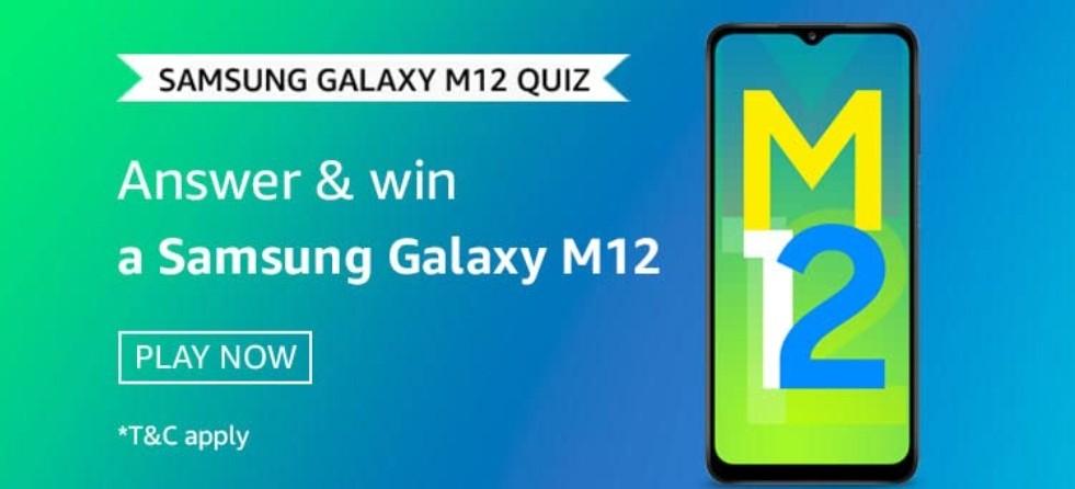 Amazon Samsung Galaxy M12 Quiz Answers Win Samsung Galaxy M12 (9 Winners)