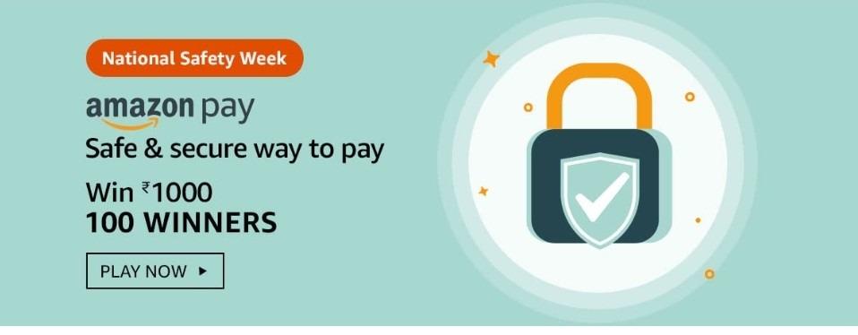 Amazon National Safety Week Quiz Answers Win ₹1,000 Pay Balance (100 Winners)