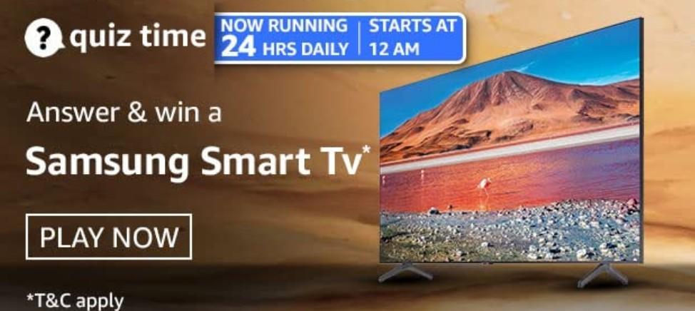 Amazon Quiz Answers 21 March 2021 Win Samsung Smart TV