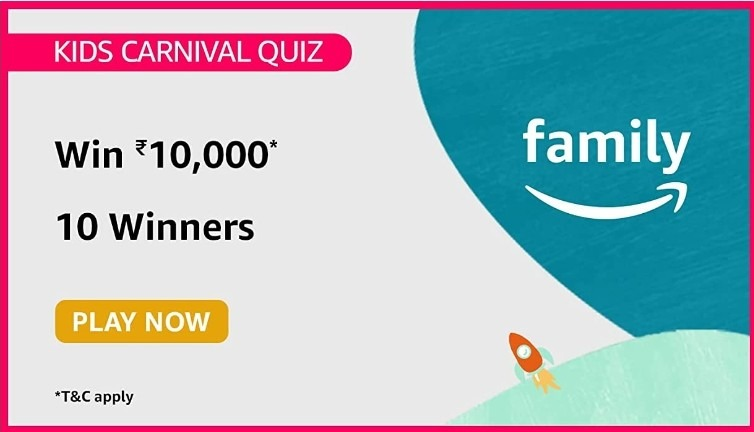 Amazon Kids Carnival Quiz Answers Win Rs. 10,000 Pay Balance (10 Winners)