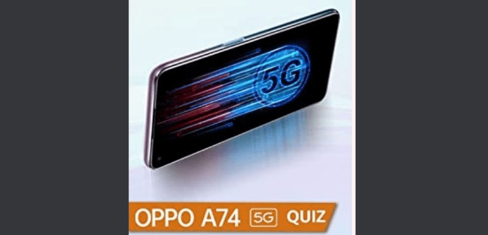 Amazon Oppo A74 5G Quiz Answers Win Rs. 20,000 Pay Balance (5 Winners)