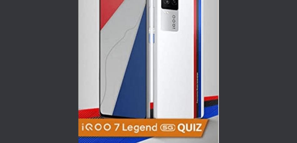 Amazon IQOO 7 Legend 5G Quiz Answers Win IQOO 7 Legend Smartphone (3 Winners)