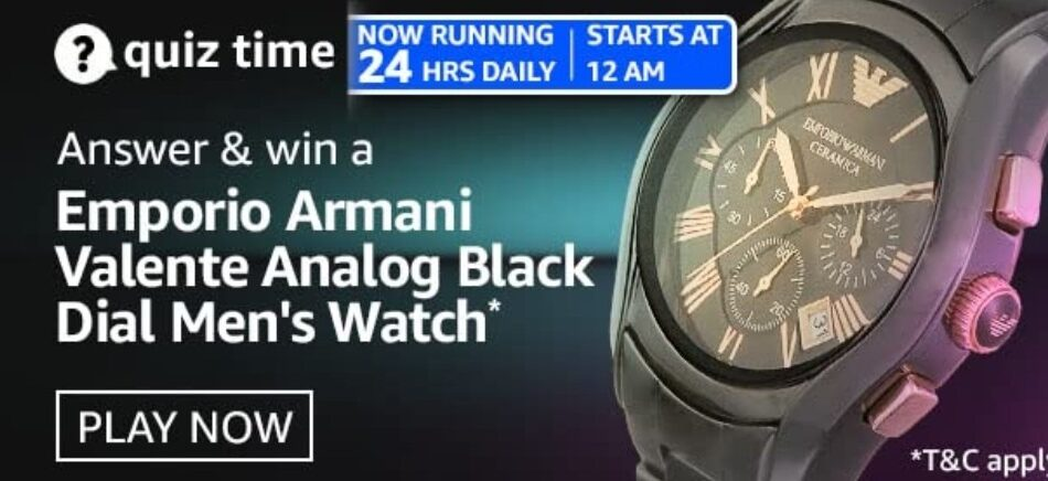 Amazon Quiz Answers 16 April 2021 Win Emporio Armani Valente Analog Black Dial Men's Watch