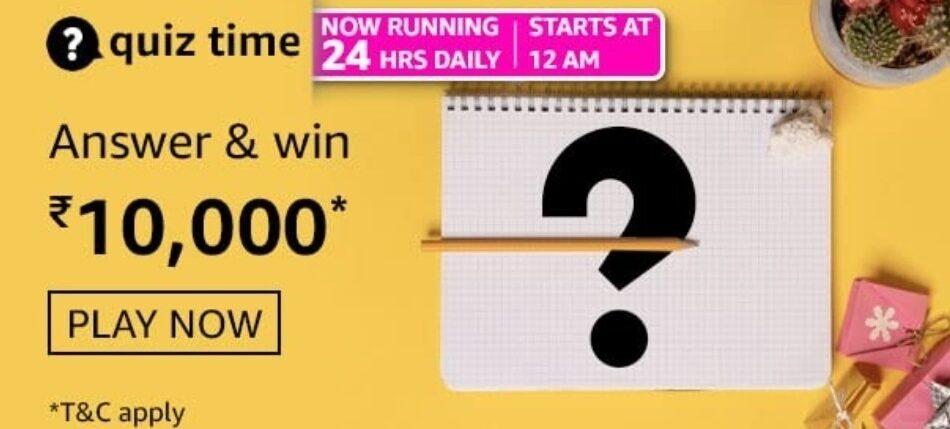 Amazon Quiz Answers 18 May 2021 Win Rs. 10,000 Pay Balance (3 Winners)