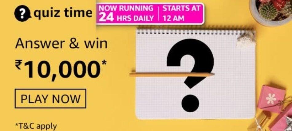 Amazon Quiz Answers 5 May 2021 Win Rs. 10,000 Pay Balance (5 Winners)