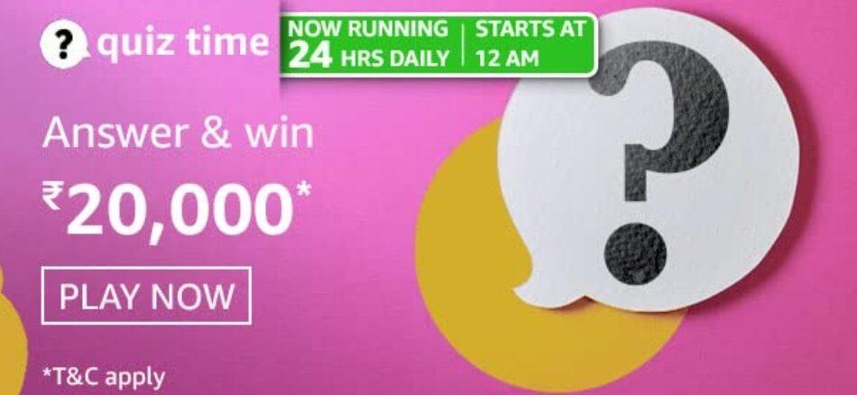 Amazon Quiz Answers 20 May 2021 Win Rs. 20,000 Pay Balance (2 Winners)