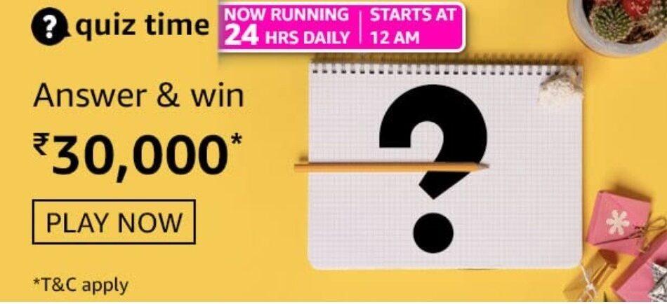 Amazon Quiz Answers 22 May 2021 Win Rs. 30,000 Pay Balance
