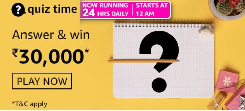 Amazon Quiz Answers 1 May 2021 Win Rs. 30,000 Pay Balance