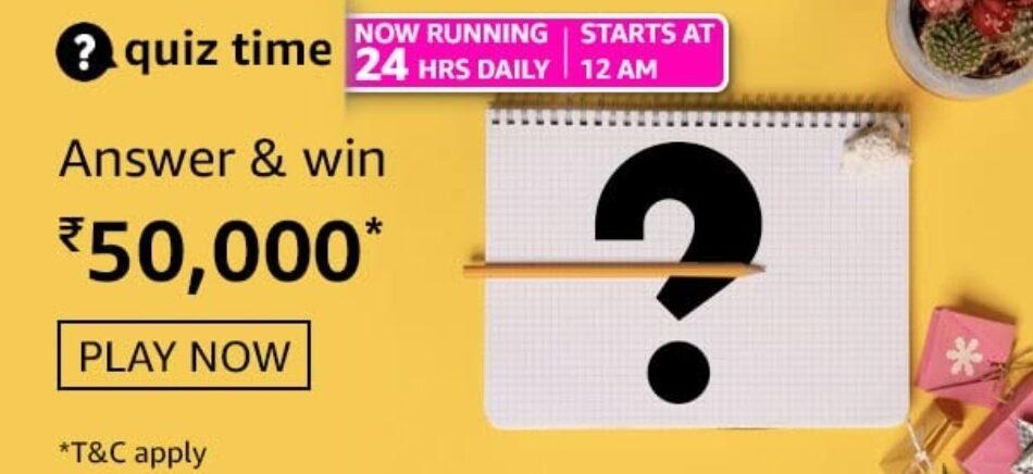 Amazon Quiz Answers 31 May 2021 Win Rs. 50,000 Pay Balance