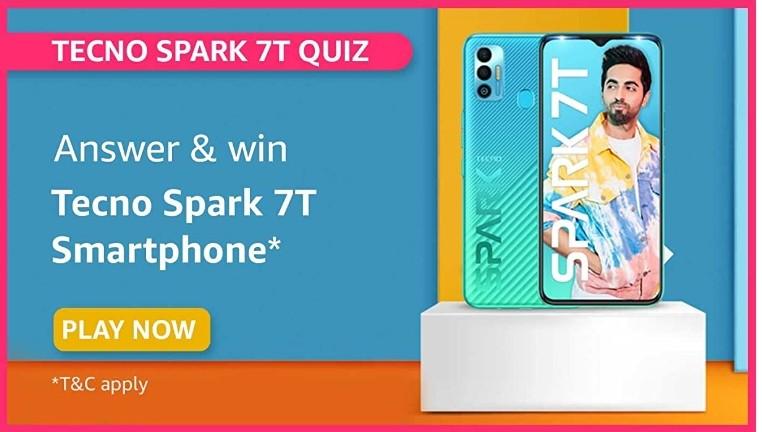 Amazon Tecno Spark 7T Quiz Answers Win Tecno Spark 7T Smartphone (12 Winners)