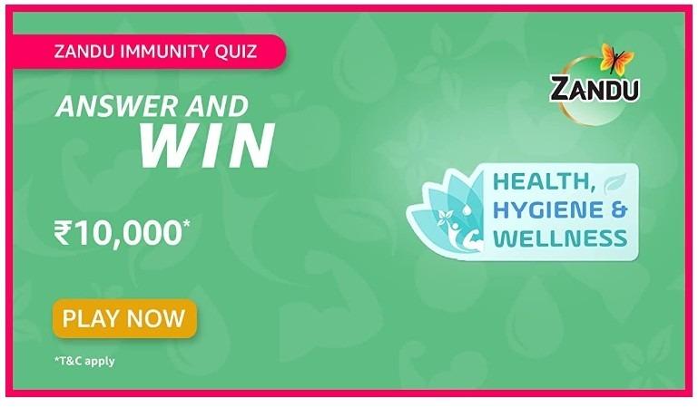 Amazon Zandu Immunity Quiz Answers Win Rs. 10,000 Pay Balance (10 Winners)