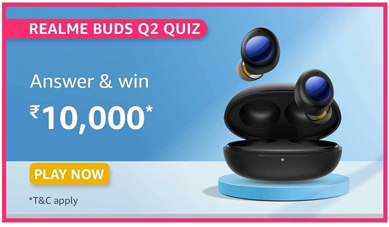 Amazon Realme Buds Q2 Quiz Answers Win Rs. 10,000 Pay Balance (20 Winners)