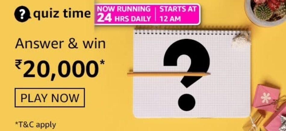 Amazon Quiz Answers 19 July 2021 Win Rs. 20,000 Pay Balance (2 Winners)