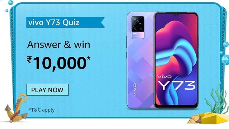 Amazon Vivo Y73 Quiz Answers Win Rs. 10,000 Pay Balance (20 Winners)