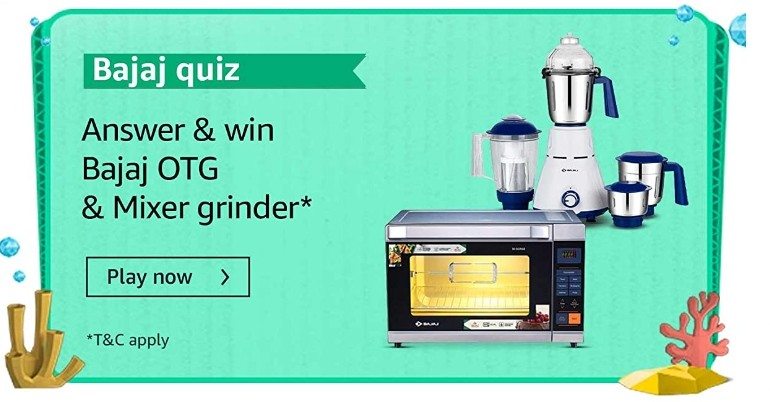 Amazon Bajaj Tablets Quiz Answers Win Bajaj OTG & Mixer Grinder (10 Winners)