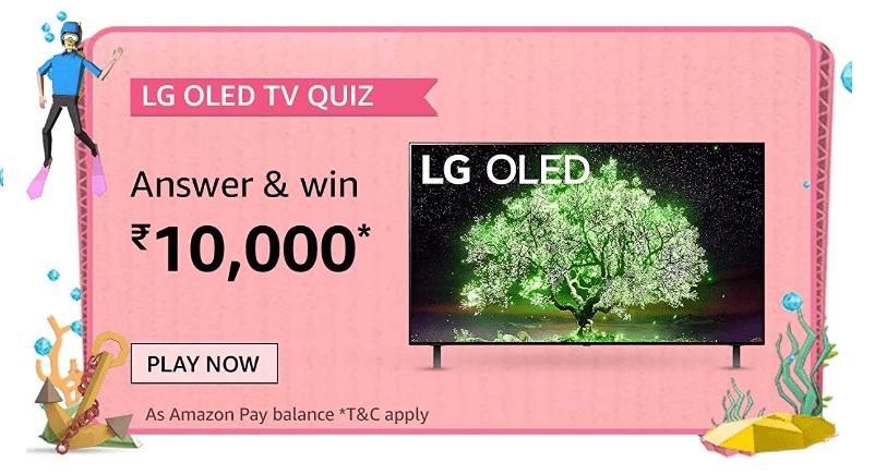 Amazon LG OLED TV Quiz Answers Win Rs. 10,000 Pay Balance (20 Winners)