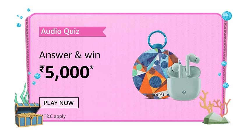 Amazon Audio Quiz Answers Win Rs. 5,000 Pay Balance (20 Winners)