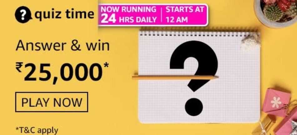 Amazon Quiz Answers 30 August 2021 Win Rs. 25,000 Pay Balance (2 Winners)